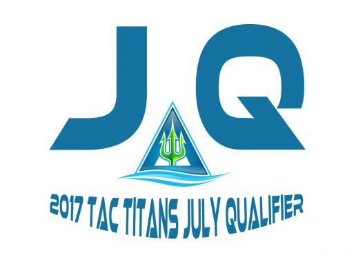 2017 TAC TITANS July Qualifier Meet