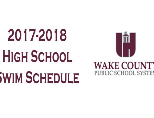The 2017-2018 Wake County High School Swim Schedule is Now Posted